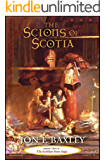 THE SCIONS OF SCOTIA (The Scythian Stone Saga Book 3) (English Edition)