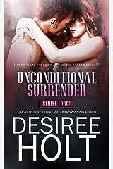 Unconditional Surrender (Strike Force Book 1)