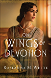 On Wings of Devotion (The Codebreakers Book #2)