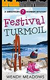 Festival Turmoil (Sweetfern Harbor Mystery Book 7)