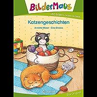 Bildermaus - Katzengeschichten: Mit Bildern lesen lernen - Ideal für die Vorschule und Leseanfänger ab 5 Jahre (German…