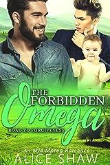 Forbidden Omega: A Non-Shifter Omegaverse M/M Mpreg Romance (Road To Forgiveness Book 3) Kindle Edition