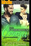 Forbidden Omega: A Non-Shifter Omegaverse M/M Mpreg Romance (Road To Forgiveness Book 3)