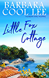 Little Fox Cottage (A Pajaro Bay Mystery Book 4)