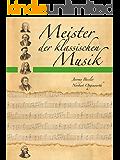 Meister der klassischen Musik (German Edition)