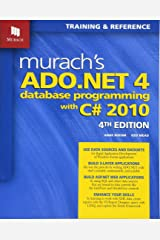 Murach's ADO.NET 4 Database Programming with C# 2010 (Murach: Training & Reference) Paperback