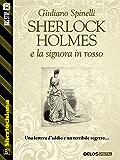 Sherlock Holmes e la signora in rosso (Sherlockiana)