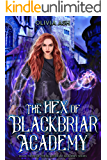 The Hex of Blackbriar Academy: an academy fantasy romance adventure series