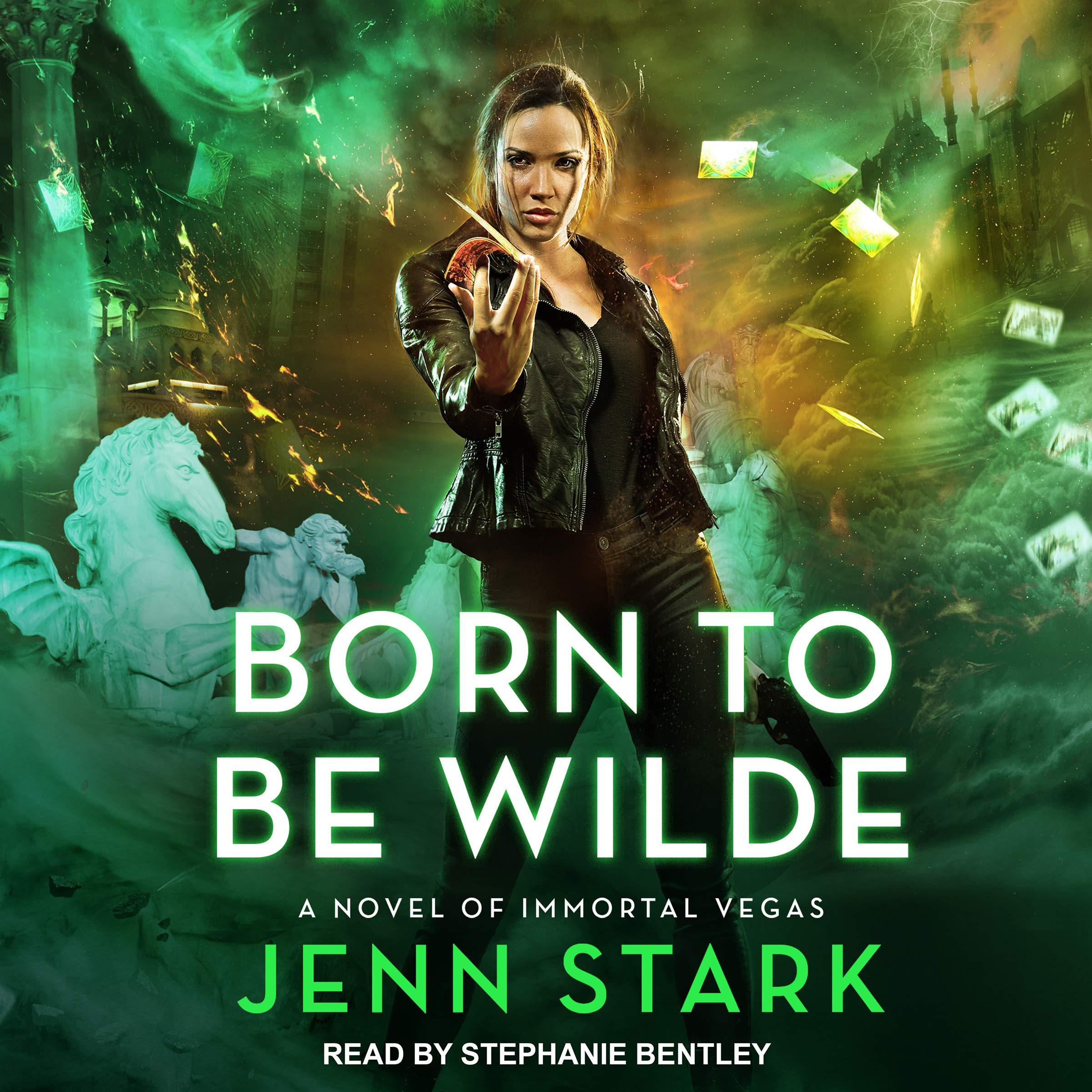Born to Be Wilde: Immortal Vegas, Book 3