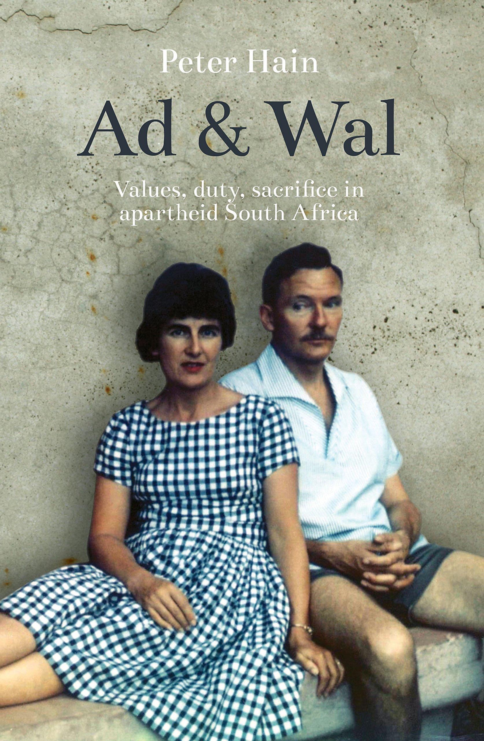 Ad and Wal: A Story of Values, Duty, Sacrifice PDF