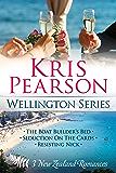 The Wellington Series: three sexy contemporary New Zealand romances