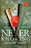 Never Knowing - Endlose Angst: Thriller