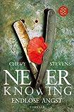 Never Knowing - Endlose Angst: Thriller