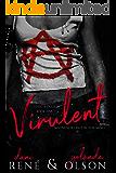Virulent (Folie à Deux Book 1)