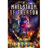 Maelstrom of Treason (Opus X Book 6)