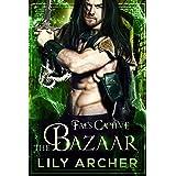 The Bazaar (Fae's Captive Book 6)