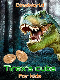 Dino World – Tirex's cubs – for kids