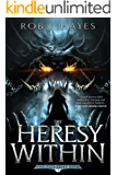 The Heresy Within: The Ties that Bind book 1 (First Earth Saga)