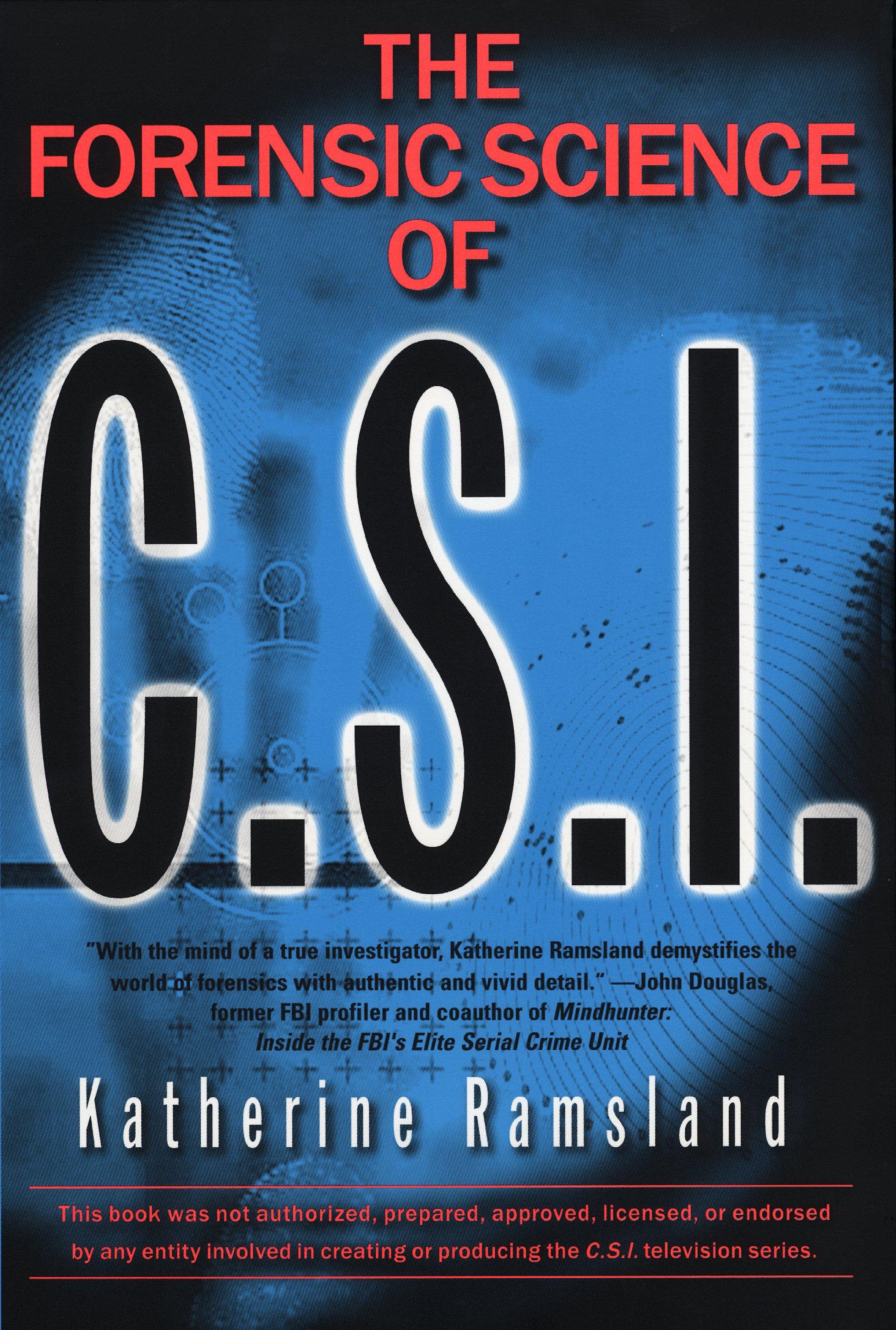 Forensic Science Of Csi Ramsland Katherine Amazon Com