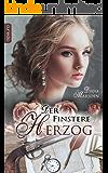 Der finstere Herzog (Die Haywoods 1)