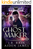 The Ghost Maker (The Gabriel Files Book 2)