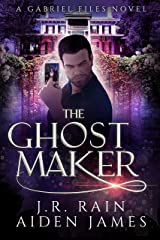 The Ghost Maker (The Gabriel Files Book 2) Kindle Edition