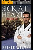 Sick at Heart (Amish Romance) : Book 2