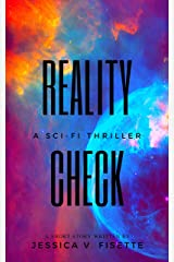 Reality Check: A Sci-Fi Thriller Kindle Edition