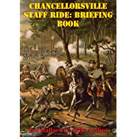 Chancellorsville Staff Ride: Briefing Book [Illustrated Edition] (English Edition)