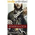 Bushwhacker: Autobiography of Samuel S. Hildebrand (Abridged, Annotated)