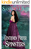 Gentlemen Prefer Spinsters (Spinsters Club Book 1) (English Edition)