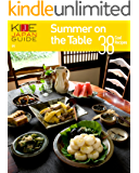 KIJE JAPAN GUIDE vol.5 Summer on the Table-38 Cool Recipes (English Edition)
