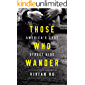 Those Who Wander: America's Lost Street Kids