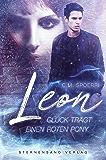 Leon: Glück trägt einen roten Pony