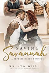 Saving Savannah - A Reverse Harem Romance Kindle Edition