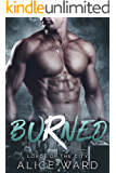 Burned (Lords of the City Book 3)