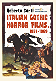 Italian Gothic Horror Films, 1957–1969 (English Edition)
