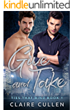 Give and Take (Ties That Bind Book 1) (English Edition)