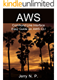 AWS Command Line Interface: Easy Guide on AWS CLI