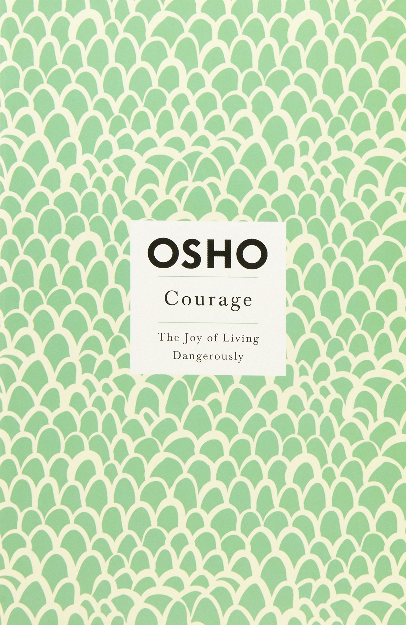 Courage Joy Living Dangerously Osho product image