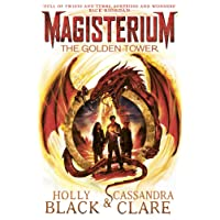 Magisterium: The Golden Tower (The Magisterium, Band 5)