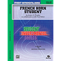 Student Instrumental Course: French Horn Student, Level I book cover