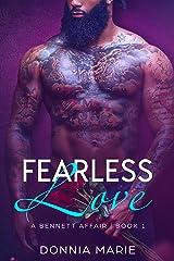 Fearless Love (A Bennett Affair Book 1) Kindle Edition