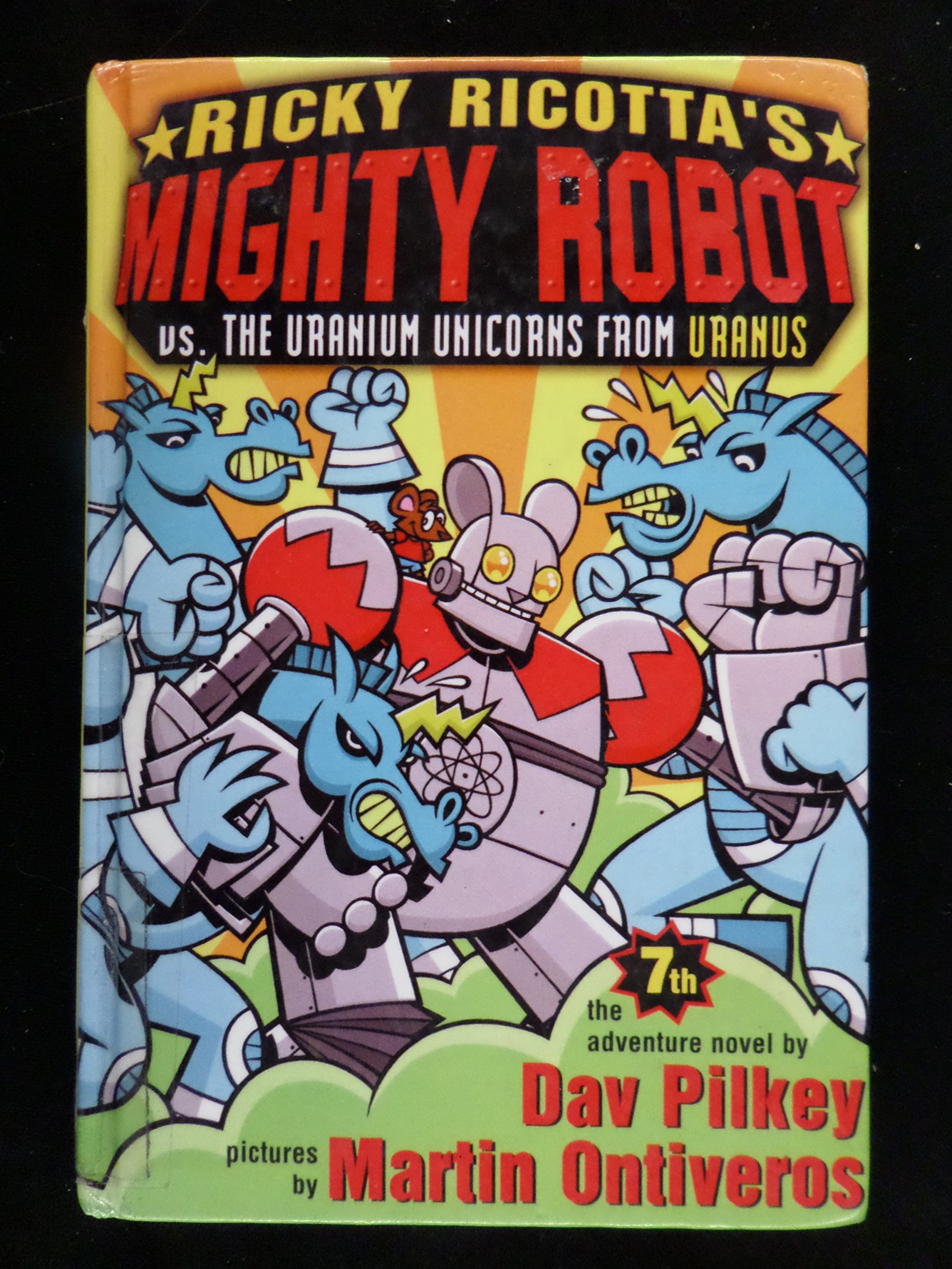 Read Online Ricky Ricotta's Mighty Robot Vs. the Uranium Unicorns from Uranus PDF