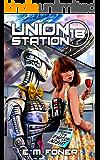 Empire Night on Union Station (EarthCent Ambassador Book 18)