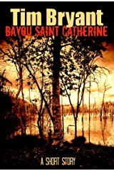 Bayou Saint Catherine Kindle Edition