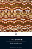 The Songlines (Penguin Classics)