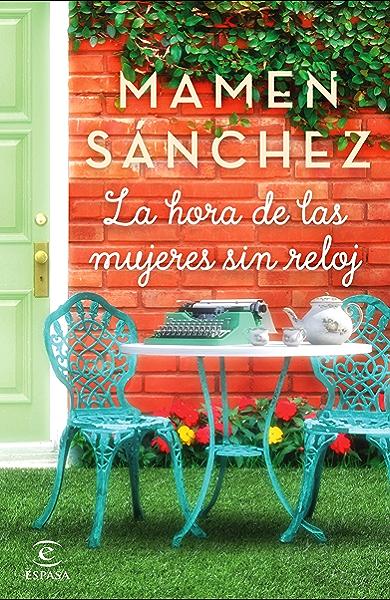 La hora de las mujeres sin reloj eBook: Sánchez, Mamen: Amazon.es ...