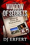 Window of Secrets: Mission: Oasis de Huacachina