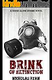 Brink of Extinction: A Zombie Apocalypse